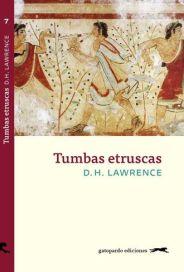 'Tumbas etruscas', de D. H. Lawrence (Gatopardo Ediciones, 2016)